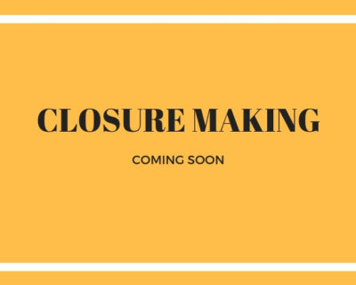 Closure Making